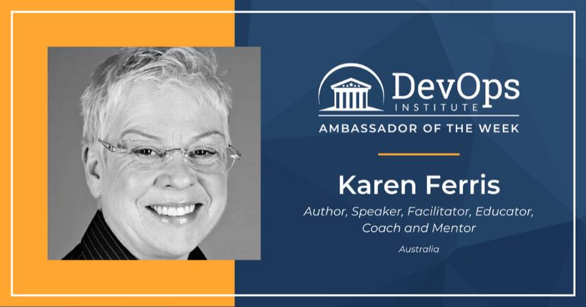 Leading Change with DevOps Institute Global Ambassador, Karen Ferris