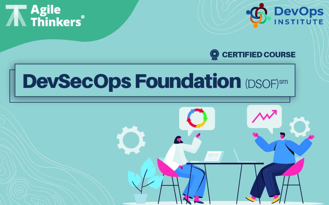 DevSecOps Foundation (DSOF)℠