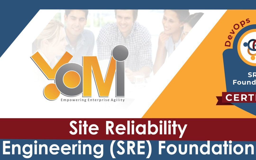 Site Reliability Engineering (SRE) Foundation℠ training with Live Instructor