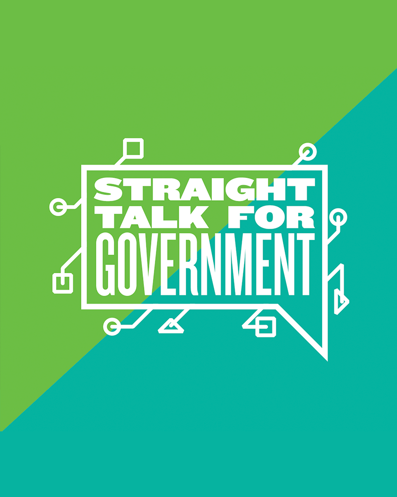 Straight Talk for Government